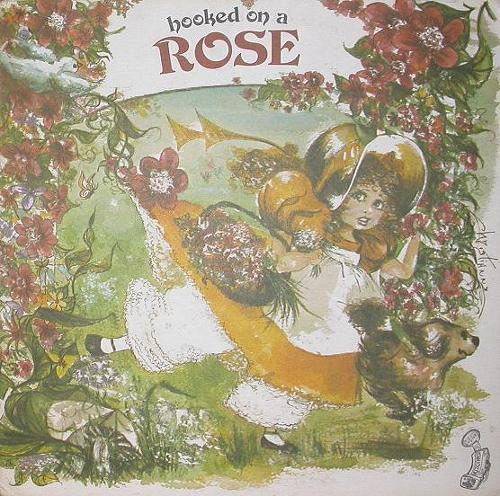 Rose - Hooked On A Rose (1973 Canada)
