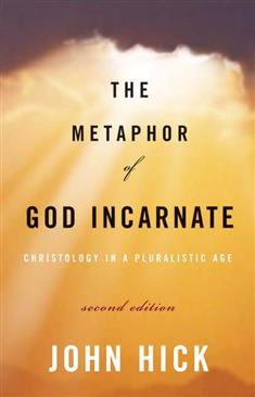 The-Metaphor-of-God-Incarnate-Second-Edition
