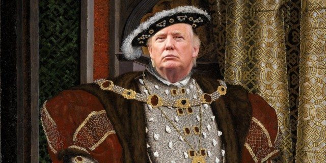 26-101529-why_donald_trump_is_henry_viii_reincarnated