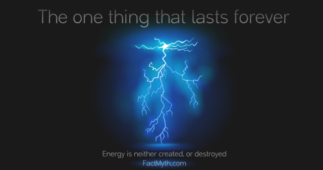 energy-is-neither-created-or-destroyed1
