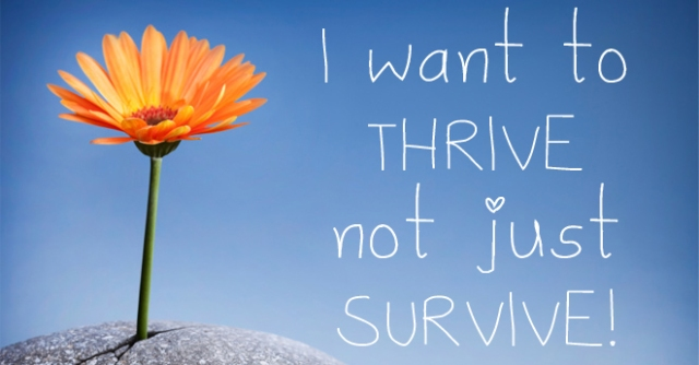 THRIVE not survive