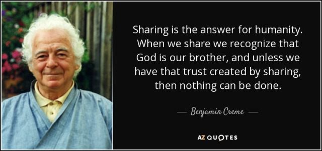 quote-sharing-is-the-answer-for-humanity-when-we-share-we-recognize-that-god-is-our-brother-benjamin-creme-146-84-69