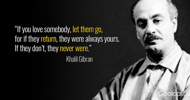 Khalil-Gibran-quote-if-you-love-something-let-it-go-1024x538